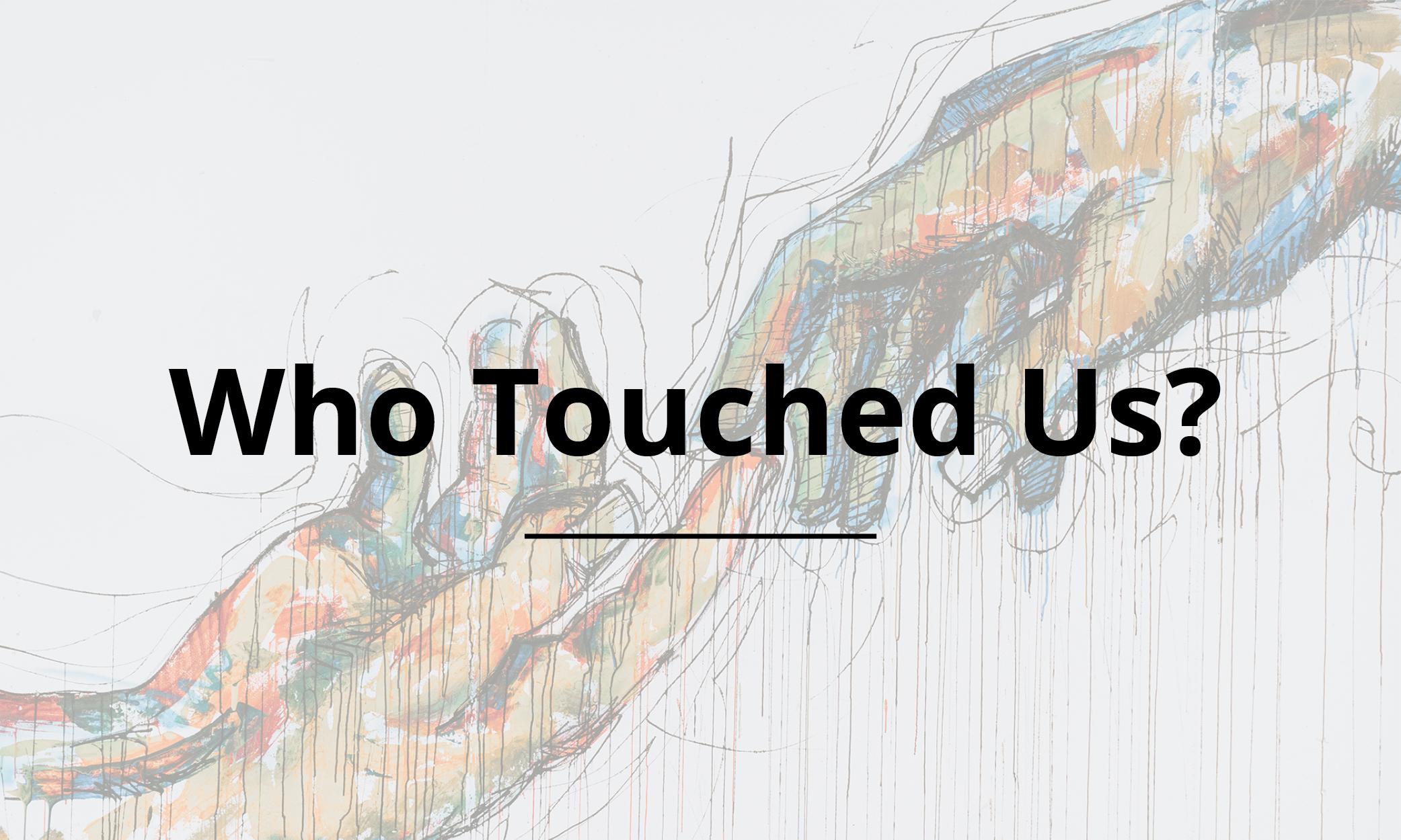 Who Touched Us? – Brad Sturm